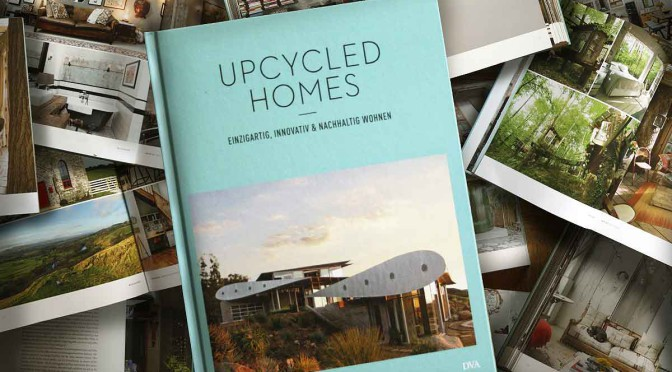 "<b>""Upcycled Homes"": Vom Wagnis neuer Wege in der Architektur </b>"